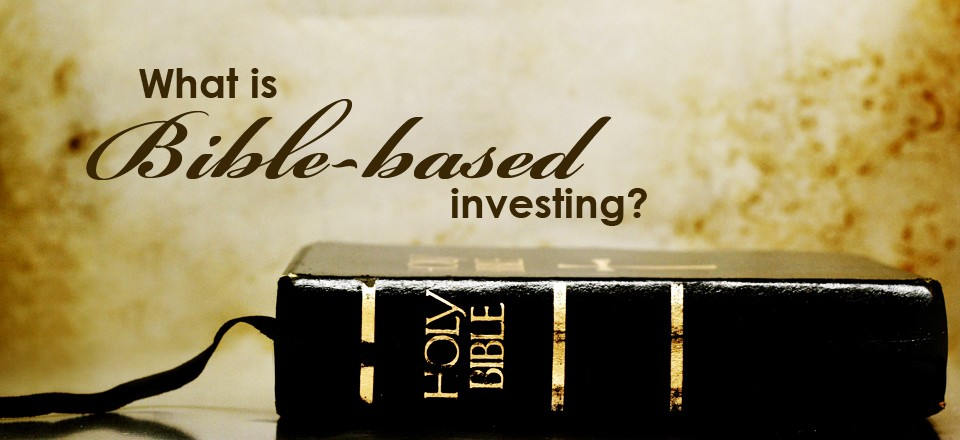 Bible based Investing